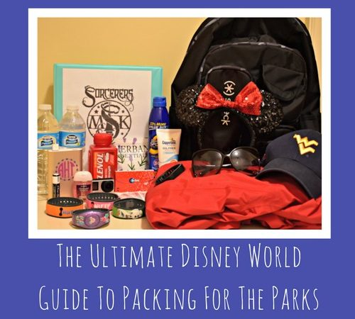 The Ultimate Disney World Guide To Packing For The Parks