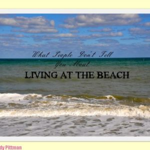 living at the beach