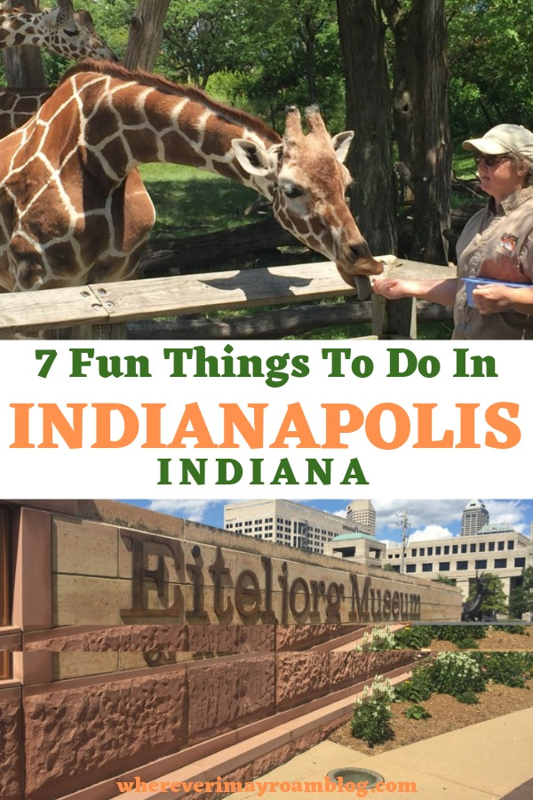 fun things to do in Indianapolis Indiana pin