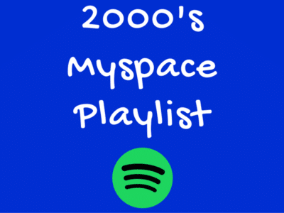 2000's Myspace Spotify Playlist
