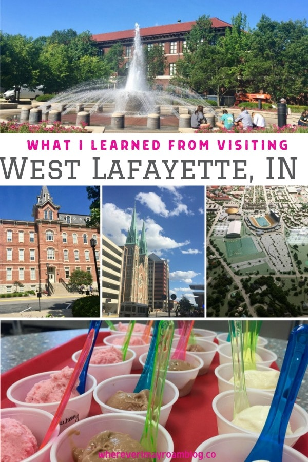 what I learned from visiting West Lafayette indiana pin