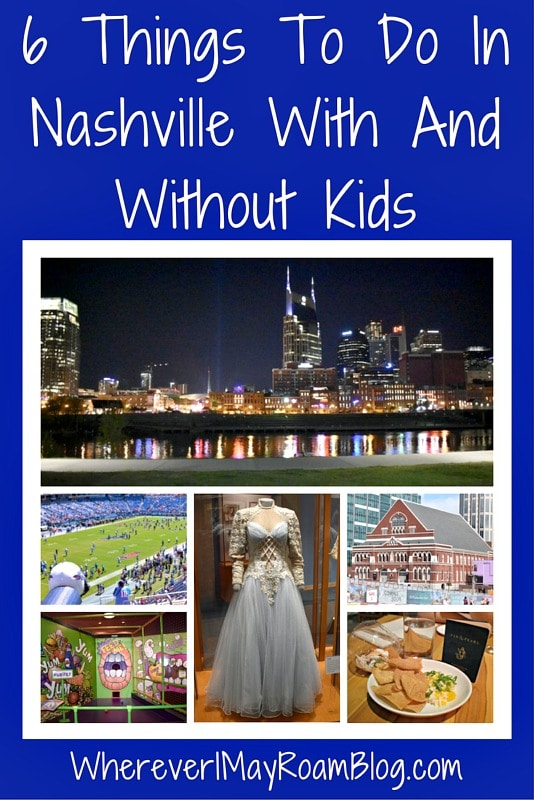 Here are 6 things to do in Nashville with and without kids.