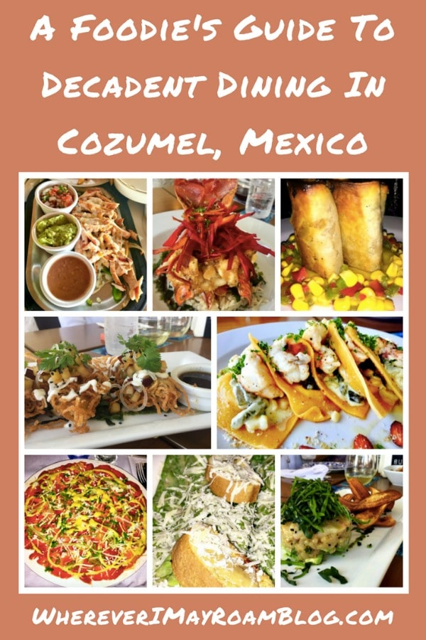 a-foodie's-guide-to-decadent-dining-in-cozumel-mexico