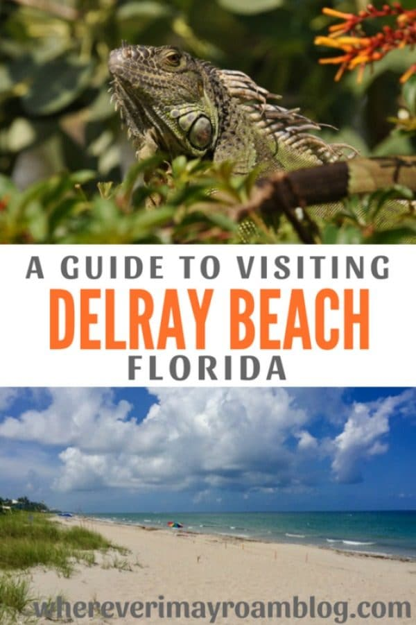 your-guide-to-visiting-delray-beach-florida-pin