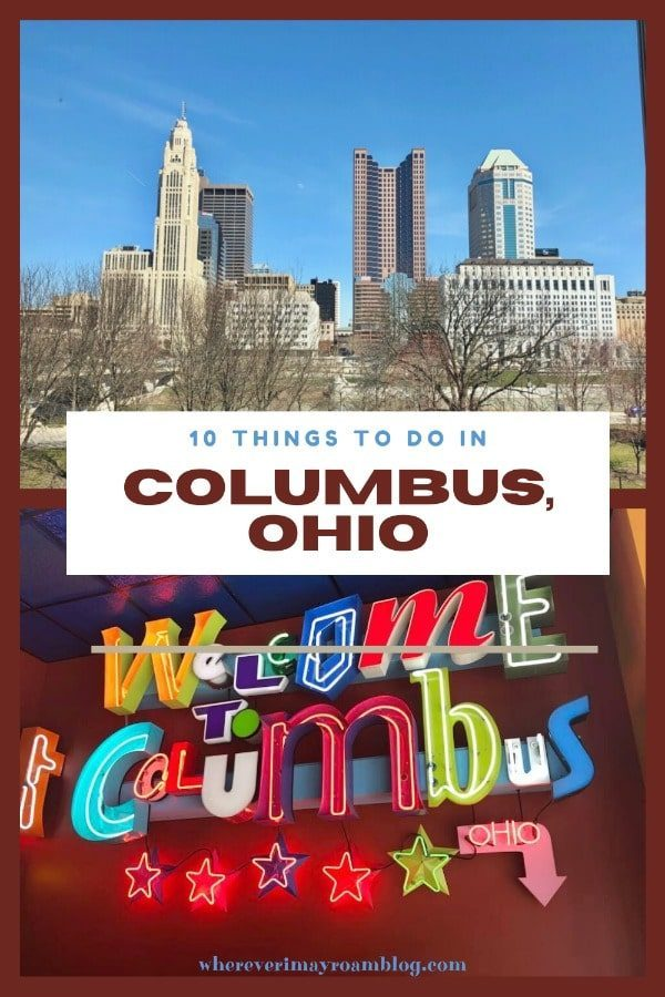 10 things to do in Columbus, OH