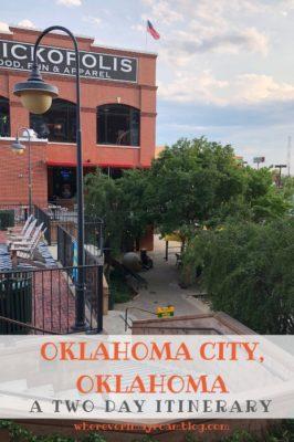 Tried and true two day itinerary for Oklahoma City, Oklahoma.