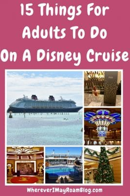 15 things for adults to do on a Disney Cruise