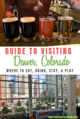 guide to visiting Denver Colorado pin