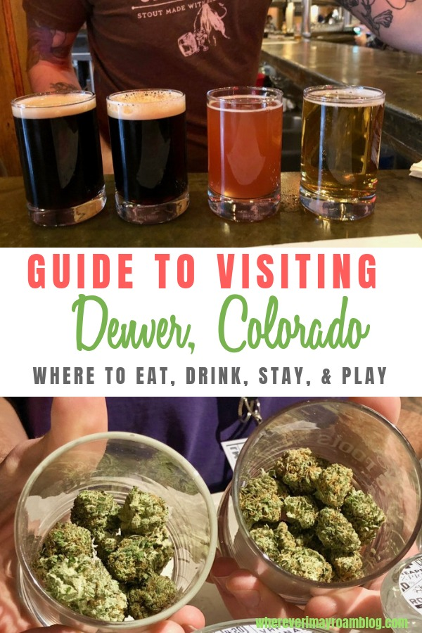 guide to visiting Denver Colorado where to eat drink stay pin
