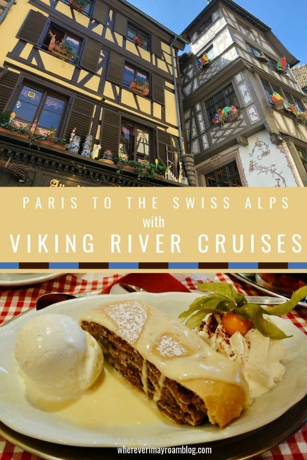 viking river cruise Swiss alps Paris