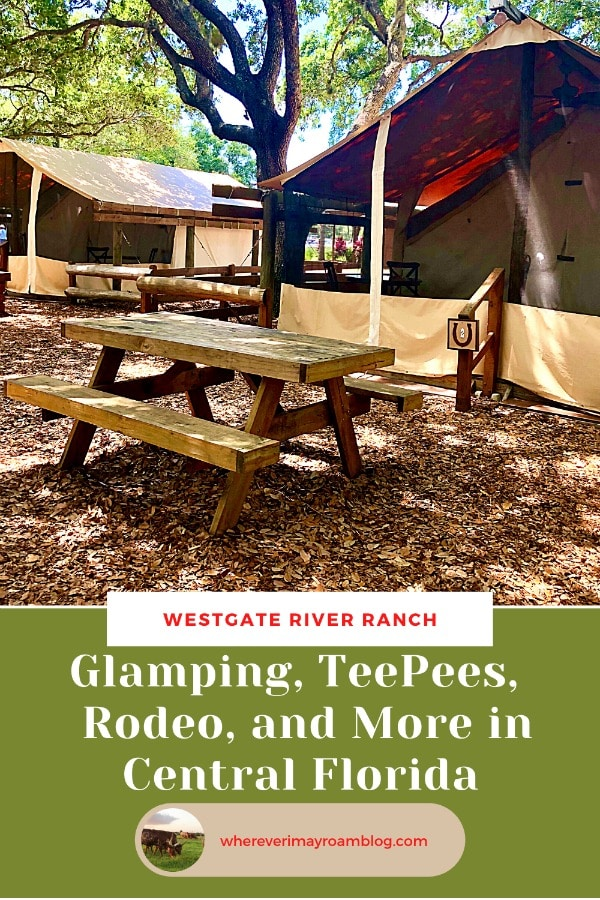 westgate river ranch glamping experience