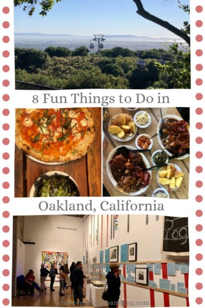 fun things to do in Oakland CA pin