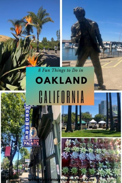fun things to do in oakland California pin