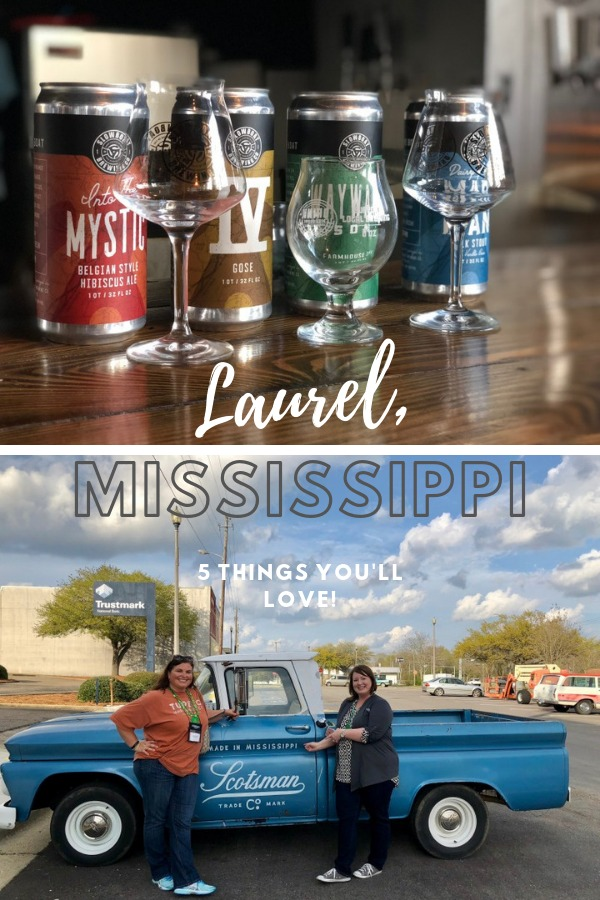 things you'll love about laurel Mississippi