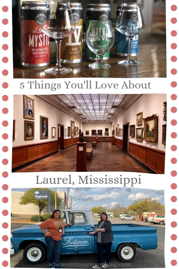things you'll love about laurel Mississippi pin