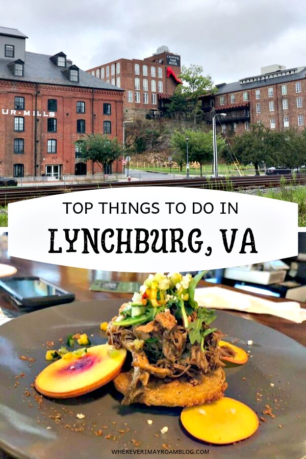 top things to do in lynchburg Virginia pin