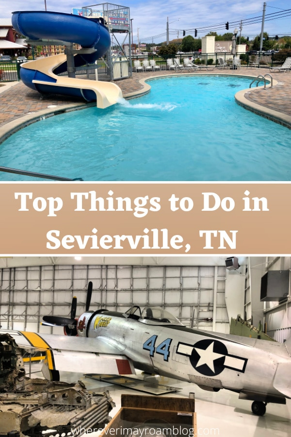 What to see and do in Sevierville, TN