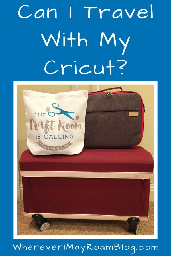travel with my Cricut pin