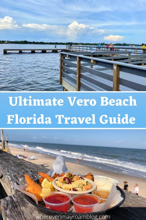 Guide to visiting Vero Beach, Florida