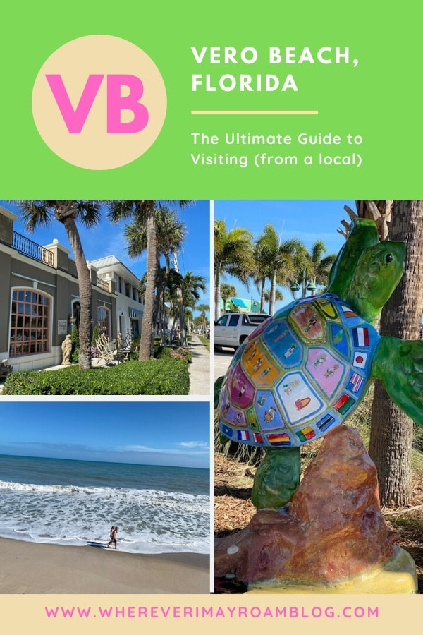 Ultimate guide to visiting Vero Beach fl pin