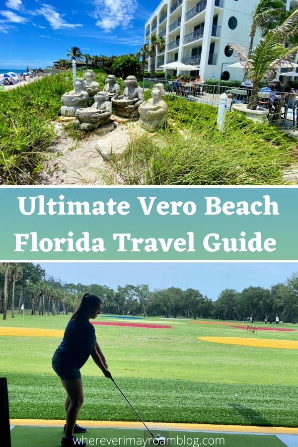 guide to visiting Vero Beach, FL