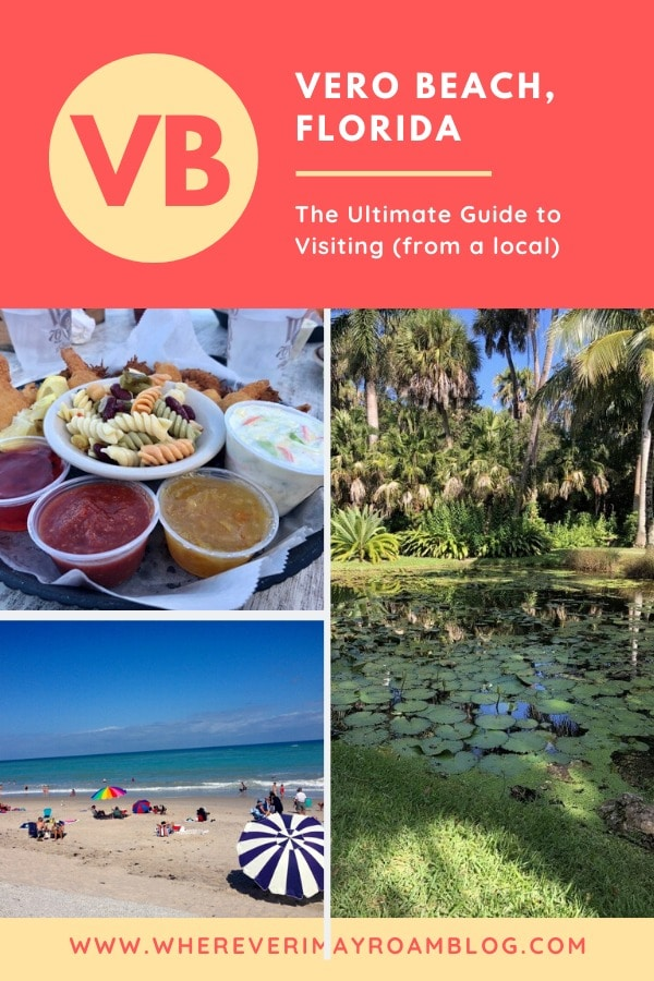 the ultimate guide to visiting Vero Beach Florida