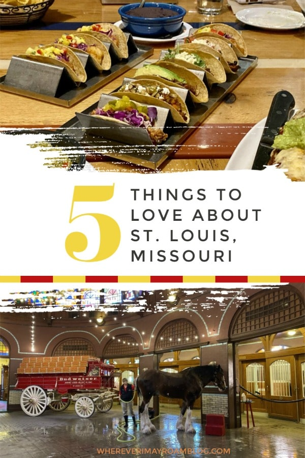 things to love about st louis mo