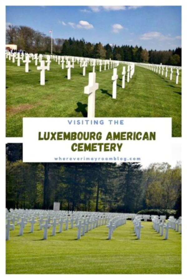 visiting-luxembourg-america-cemetery--e1590781438366