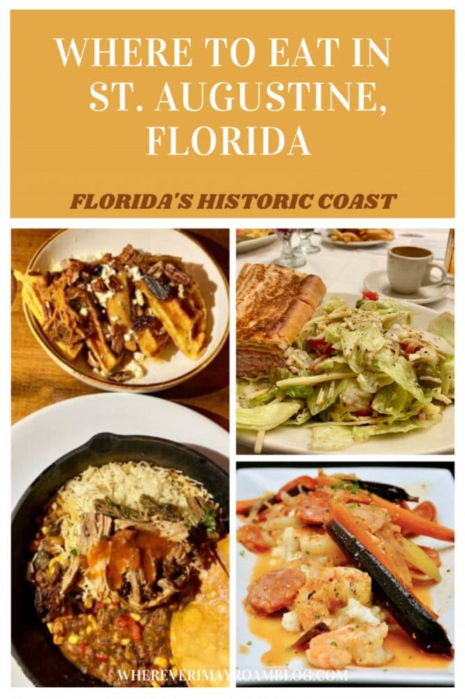 WHERE TO EAT IN ST. AUGUSTINE, FL