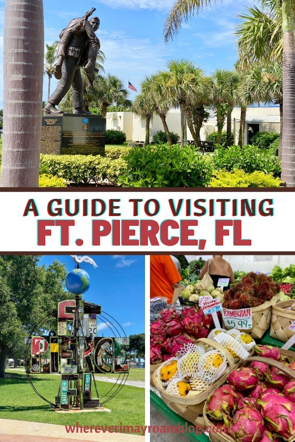 a guide to visiting Fort Pierce, FL