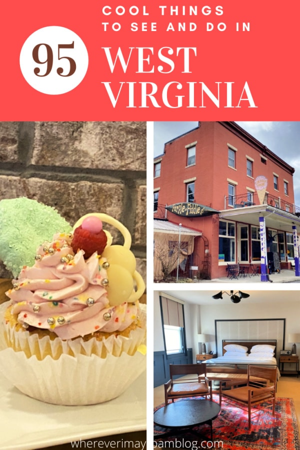 Things to see and do in West Virginia