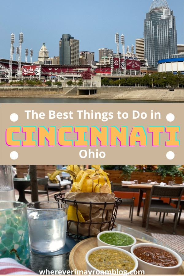 best things to do in cincinnati