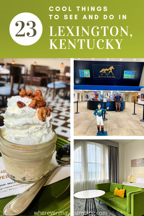 cool things to see and do in Lexington, Kentucky