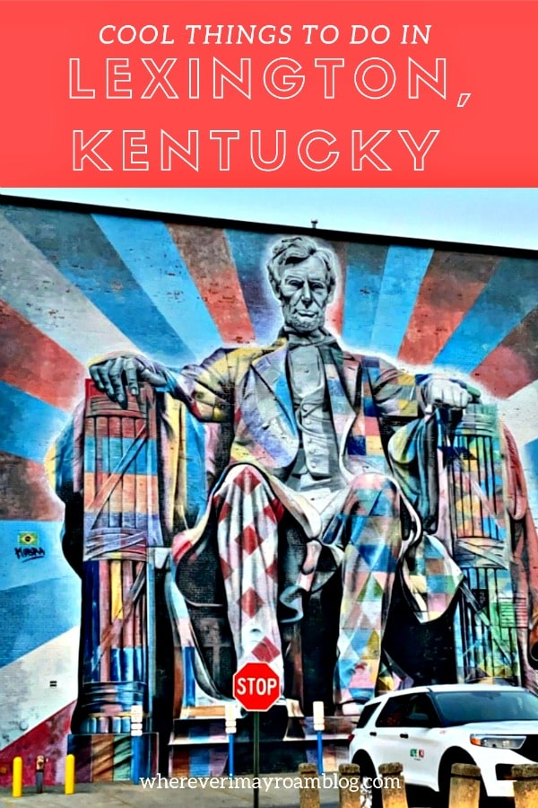 cool things to see in lexington kentucky