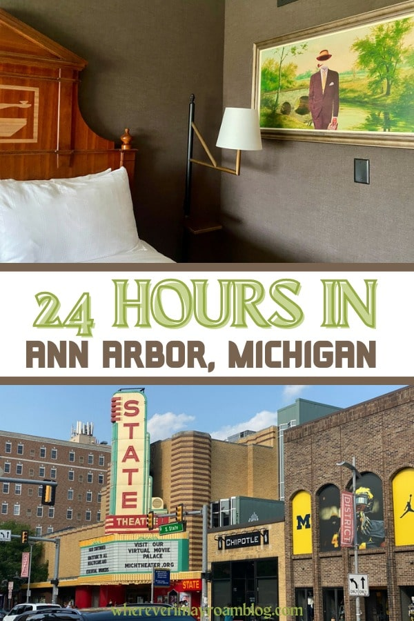 How to spend 24 hours in Ann Arbor, MI