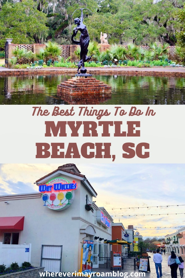 What to do in Myrtle Beach, SC