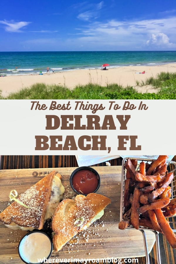 best things to do in Delray Beach Florida