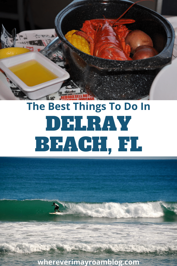 What to see and do in Delray Beach