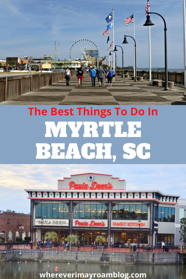best things to do in Myrtle Beach SC