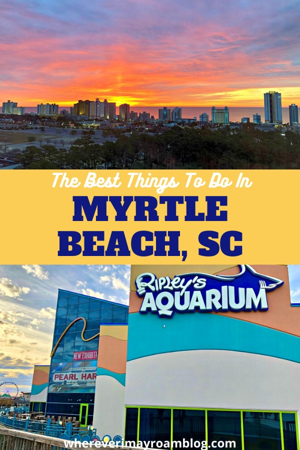 best things to do in Myrtle Beach South Carolina