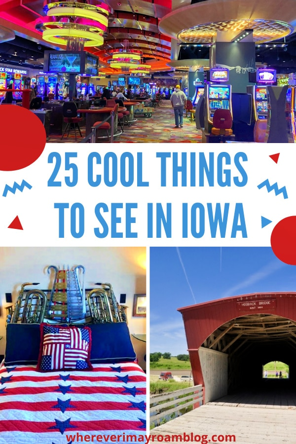 25 things to do in Iowa