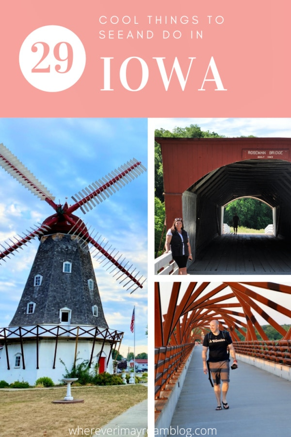 29 cool things to see and do in Iowa