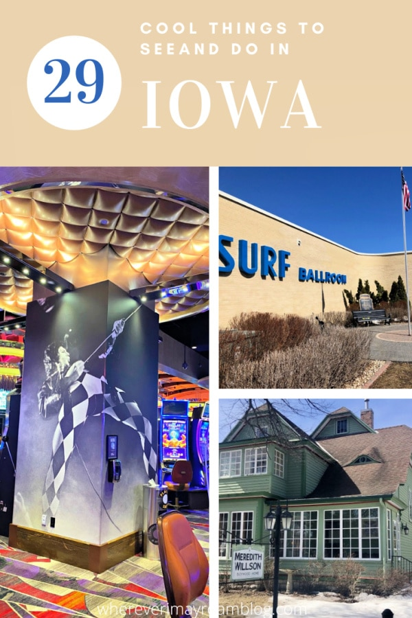cool things to see and do in Iowa