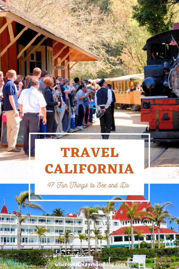 47 Cool things to see and do in California