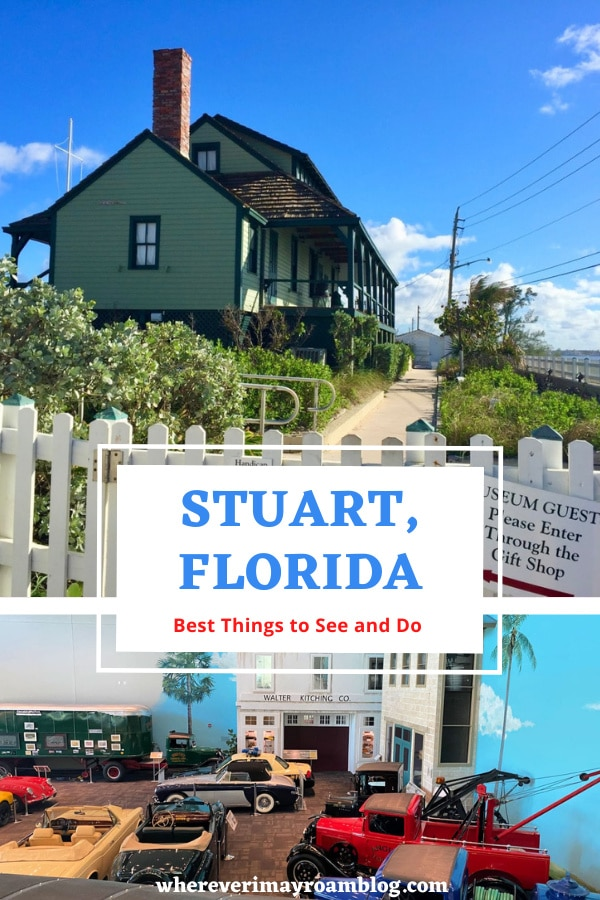 Visiting Stuart, FL: What to see, do and where to eat and stay. #stuart #martincounty #florida #bathtubreef #houseofrefuge