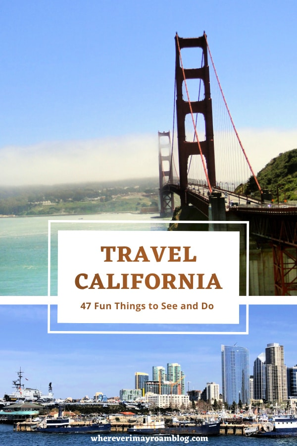 What to see and do in California