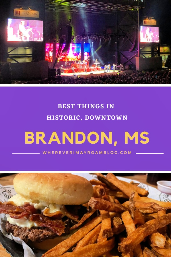 best things in downtown Brandon ms